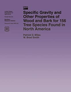 Specific Gravity and Other Properties of Wood and Bark for 156 Tree Species Found in North America