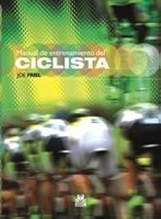 MANUAL DE ENTRENAMIENTO DEL CICLISTA Bicolor Deportes: Amazon.es ...