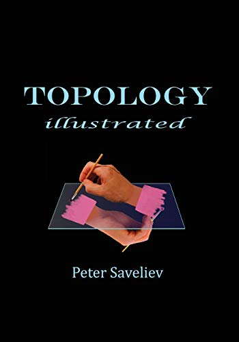 Compare Textbook Prices for Topology Illustrated  ISBN 9781087803463 by Saveliev, Peter