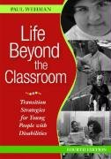 Life Beyond the Classroom: Transition Strategies for...