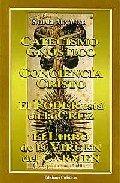 Catecismo Esotérico Gnóstico. Conciencia Cristo. El Poder Está En La Cruz. El Libro De La Virgen Del Carmen