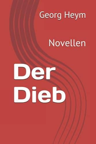Der Dieb: Novellen