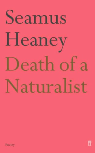 Death of a Naturalist (Faber Poetry)