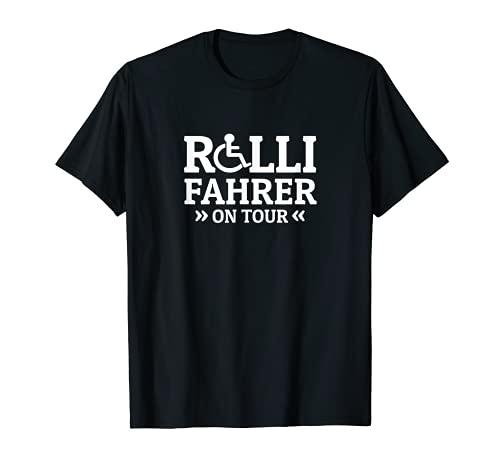 Rollstuhlfahrer Rollifahrer on Tour Rollstuhl T-Shirt