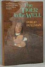 Philip Pullman / The Tiger in the Well First Edition 1990