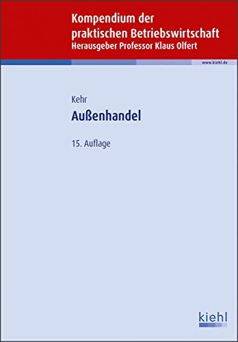 Außenhandel (Kompendium der praktischen Betriebswirtschaft)