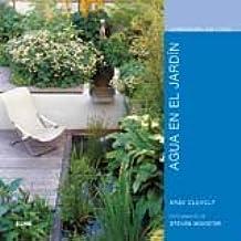 Jardiner¡a en casa. Agua en el jard¡n (Jardinería en casa)