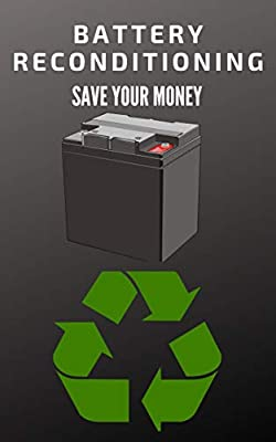 Battery Reconditioning: How to reconditioning batteries,batteries at home,nicad battery,lead acid battery,phone battery ,laptop battery ,golf cart,lithium ion battery and much more