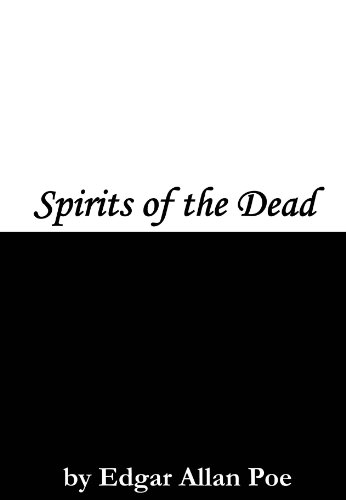 Spirits of the Dead (English Edition)