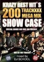 ヒップホップ・2枚組Krazy Best Hit's -200 Traxxx Mega Mix Show Case- / DJ School