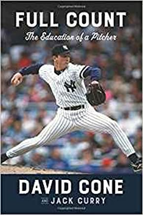 Best Selling Biographies 2019 Amazon.: [By David Cone] Full Count: The Education of a