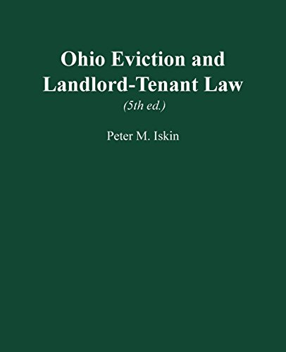 Compare Textbook Prices for Ohio Eviction and Landlord-Tenant Law, 5th ed 5 Edition ISBN 9780974058429 by Iskin, Peter M.