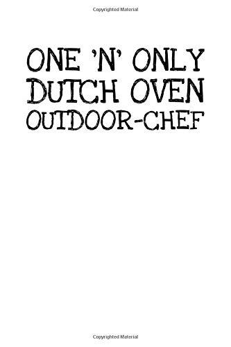 One N Only Dutch Oven Outdoor-chef: Notizbuch Journal Tagebuch 100 linierte Seiten | 6x9 Zoll (ca. DIN A5)