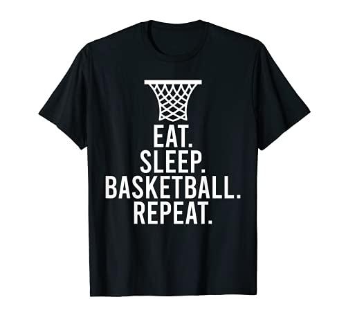 Eat Sleep - Repetición de baloncesto Camiseta