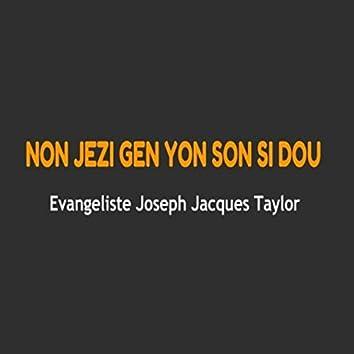 Non Jezu Gen Yon Son Si Dou (Live)