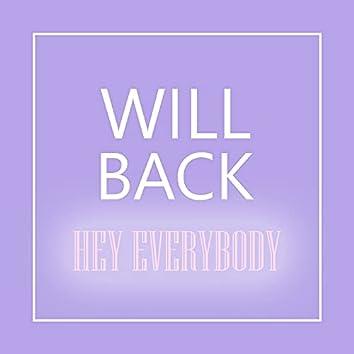 Hey Everybody