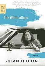 The White Album Publisher: Farrar, Straus and Giroux