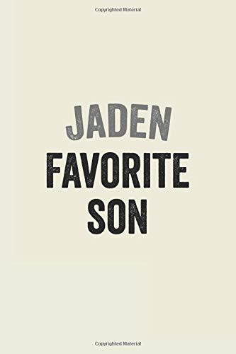 Jaden Favorite Son: Lined Notebook / Journal Gift, 120 Pages, 6 x 9 inches, Jaden Family Gifts journal, Notebook for Jaden, Mother Son Gift , Gift Idea for Jaden, Cute, College Ruled