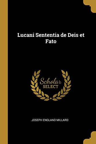 LAT-LUCANI SENTENTIA DE DEIS E
