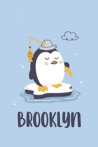 Brooklyn : Cute Penguin Journal: Notebook With Name On Front Cover, 120 pages College Ruled Notebook Journal & Diary for Writing & Note Taking for ... Personalized Notebooks For Girls And Women)