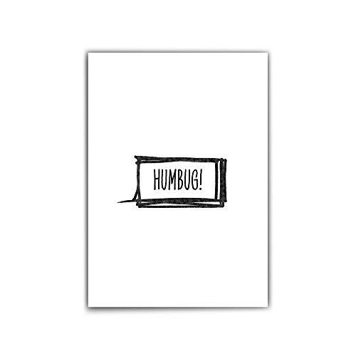 Humbug - Weihnachten Poster – Grinch - din a 4 | 30x40 cm – Typografie | Quotes - schwarz-weiß - witziges Weihnachtsposter für Weihnachtsmuffel - Hochwertiges mattes Fotopapier 210 g/m²