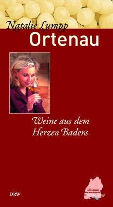 Ortenau: Weine aus dem Herzen Badens