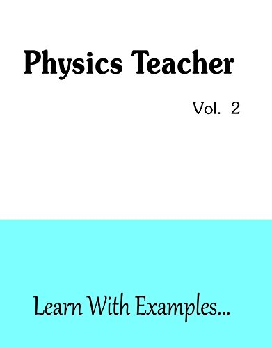 Physics Teacher Vol. 2
