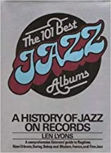 The 101 best jazz albums: A history of jazz on records