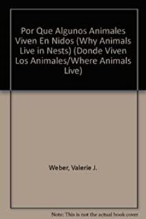 Por que algunos animales viven en nidos/ Why Animals Live in Nest