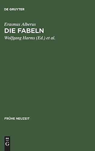 Die Fabeln: Die erweiterte Ausgabe von 1550 mit Kommentar sowie die Erstfassung von 1534 (Frühe Neuzeit, 33, Band 33)