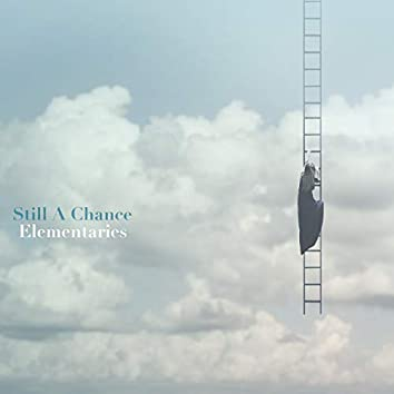 Still A Chance