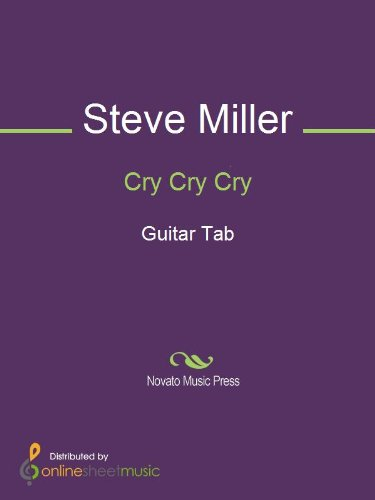 Cry Cry Cry Ebook Steve Miller Steve Miller Band Kindle Store
