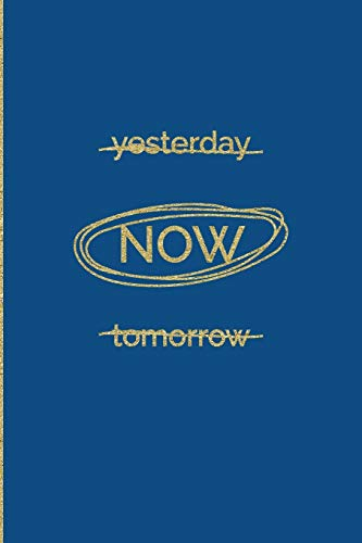 Yesterday Now Tomorrow: Pantone Color of the Year 2020 Classic Blue Journal Notebook BONUS Vision Bo