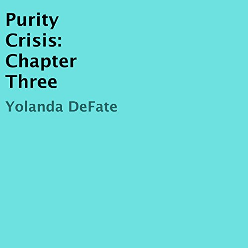 Purity Crisis: Chapter Three audiobook cover art