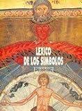 Léxico de los símbolos (Evocación del arte medieval)