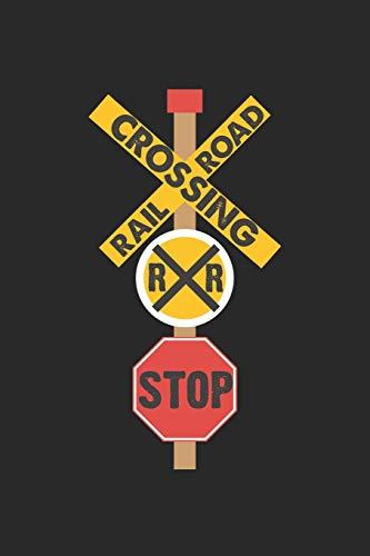 Railroad Crossing: Niedliches Straßenschild  Notizbuch liniert DIN A5 - 120 Seiten für Notizen, Zeichnungen, Formeln   Organizer Schreibheft Planer Tagebuch