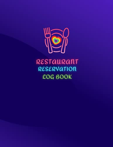 Reservation Book For Restaurant: Daily Guest Appointment Book & Management Booking for Hostess Table, a cafe, restaurants, pubs, bistros and clubs, ... booking, purple, rainbow, heart, 8'x11'