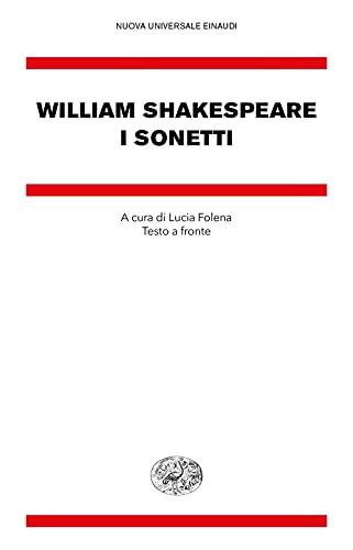 I sonetti. Testo inglese a fronte
