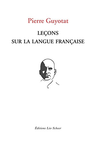 Leçons sur la langue française (EDITIONS LEO SC)
