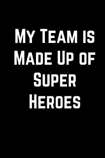 My Team is Made Up of Super Heroes: Boss Employee 100 Page Lined Journal Paper Notebook for Appreciation Note Taking Book   Christmas Santa Gift