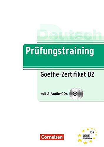 Prufungstraining Daf: Goethe-Zertifikat B2 - Ubungsbuch MIT Cds (2)