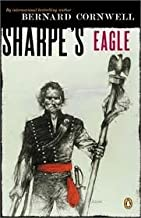 Sharpe's Eagle: Richard Sharpe and the Talavera Campaign, July 1809