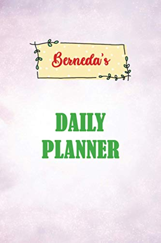 Daily Planner for Berneda | 6x9 inches | 100 pages: Daily Planner Paperback without date for planning, organize plan with specific name