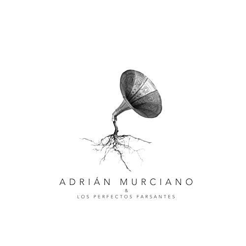 Adrián Murciano y Los Perfectos Farsantes