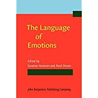 The Language of Emotions: Conceptualization expression and theoretical foundation【洋書】 [並行輸入品]