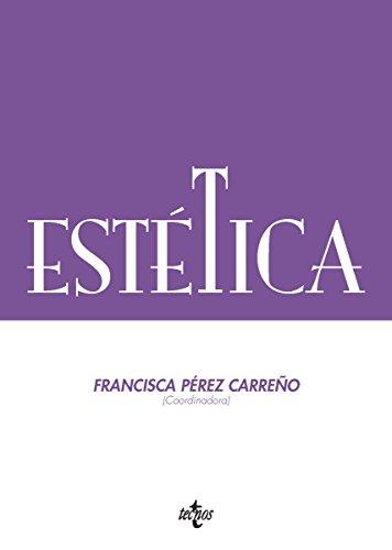 Estética: Serie de Filosofía de la Sociedad Española de Filosofía Analítica (Filosofía - Filosofía y Ensayo)