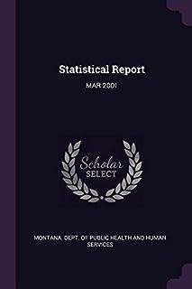 Statistical Report: Mar 2001