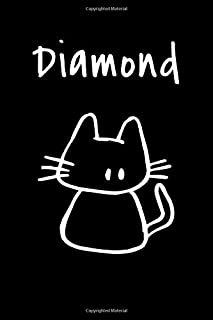 """Diamond: Composition Notebook Plain College Ruled Wide Lined 6"""" x 9"""" Journal Cute Funny Kawaii Gifts for Cat Lover's  Organizer Record Log Passwords Address Book Appointments & Diary Students Back to School Teens Kids Workbook for Writing Notes"""