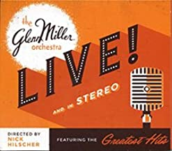 nick hilscher glenn miller orchestra