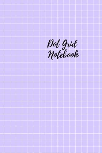 Lavender Dot Grid Notebook: 6x9 Bullet Notebook Dot Grid Time Management